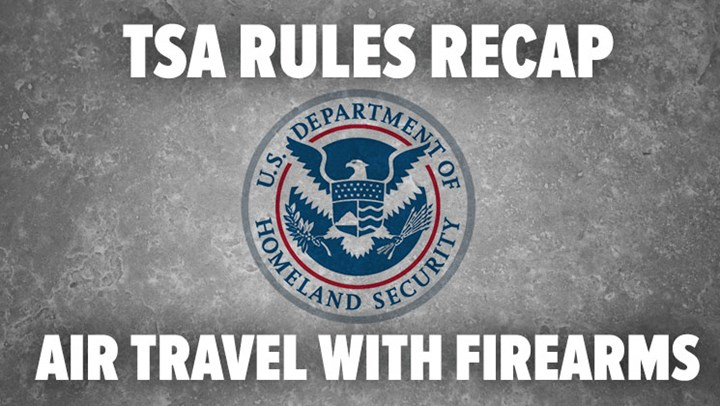 TSA Rules Recap: Air Travel with Firearms