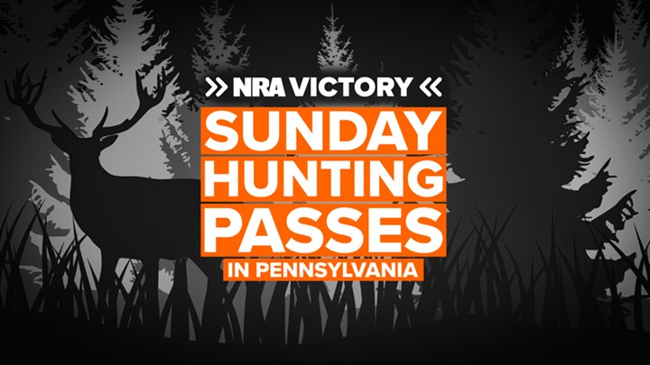 NRA Pivotal in Cracking Pennsylvania's Sunday Hunting Ban